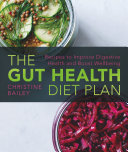 The Gut Health Diet