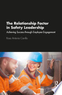 The Relationship Factor In Safety Leadership