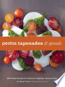 Pestos Tapenades And Spreads