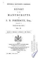 The Manuscripts of J  B  Fortescue  Esq