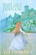 The Bastard Princess Book Cover