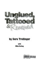 Unglued  tattooed   renewed