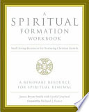 A Spiritual Formation Workbook Revised Edition
