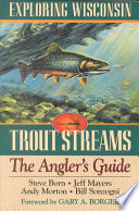 Exploring Wisconsin Trout Streams