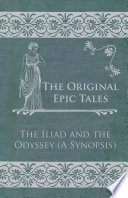 The Original Epic Tales   The Iliad and the Odyssey