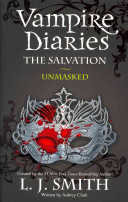 The Vampire Diaries 13  The Salvation  Unmasked