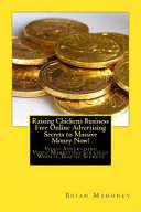Raising Chickens Business Free Online Advertising Secrets to Massive Money Now