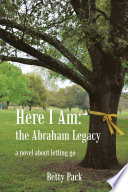 Here I Am  the Abraham Legacy