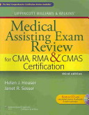 Lippincott Williams Wilkins Medical Assisting Exam Review For Cma Rma Cmas Certification