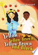 Yellow  Yellow Brown  Yellow Brown and Black
