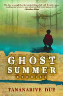 Ghost Summer by Tananarive Due