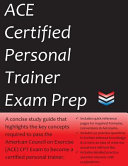Ace Certified Personal Trainer Exam Prep