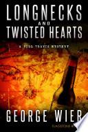 Longnecks   Twisted Hearts Book PDF