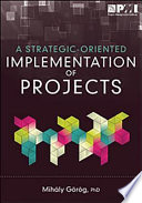 Strategic Oriented Implementation of Projects