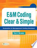 E M Coding Clear   Simple Evaluation   Management Coding Worktext