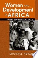 Women and Development in Africa