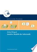 Intuitive Modelle der Informatik