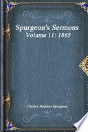 Spurgeon S Sermons Volume 11 1865