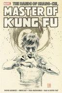 Shang-Chi: Master of Kung-Fu Omnibus Day Dan David To Rise
