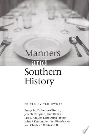 Manners and Southern History - ISBN:9781604736410