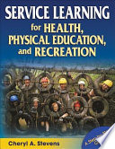 Service Learning for Health  Physical Education  and Recreation
