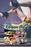 30 Day Challenge Ketogenic Diet Fitness Tracker And Weight Loss Journal