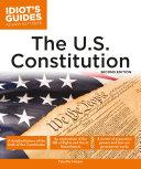 Idiot s Guides  The U S  Constitution  2e