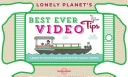 Lonely Planet s Best Ever Video Tips