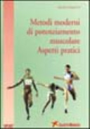 Metodi moderni di potenziamento muscolare  Aspetti pratici