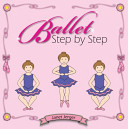Ballet Step by Step