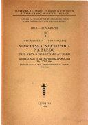 Slovanska nekropola na Bledu; arheološko in antropološko poročilo za leto 1948
