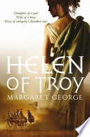 Helen of Troy by Margaret George