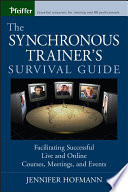The Synchronous Trainer s Survival Guide