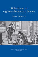Wife abuse in Eighteenth century France