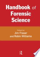 Handbook of Forensic Science