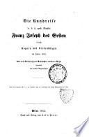 Die Rundreise Sr. k.k. apost. Majestät Franz Joseph des Ersten durch Ungarn und Siebenbürgen im Jahre 1852