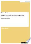 Global Sourcing und Konzern-Logistik