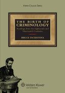 The Birth of Criminology