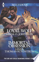 Loyal Wolf and Immortal Obsession