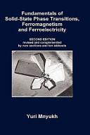 Fundamentals of Solid State Phase Transitions  Ferromagnetism and Ferroelectricity