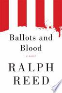 Ballots and Blood