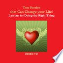 Ten Stories That Can Change Your Life Lessons Of Doing The Right Thing