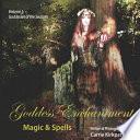 Goddess Enchantment  Magic and Spells Volume 1  Goddesses of the Seasons