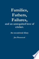 Families  Fathers and Failures  A Diary