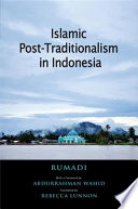 Islamic Post Traditionalism In Indonesia