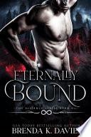 Eternally Bound  The Alliance  Book 1