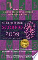 Scorpio  Super Horoscopes 2009