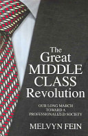 The Great Middle-class Revolution Profound Meltdown During The Great Depression Today It