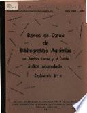 Naco De Datos De Bibliografias Agricolas De America Latina Y El Caribe Indice Acumulado Suplemento Numero Dos