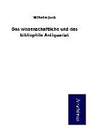 Das wissenschaftliche und das bibliophile Antiquariat